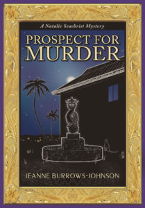 Prospect for Murder...the first Natalie Seachrist Hawaiian Mystery